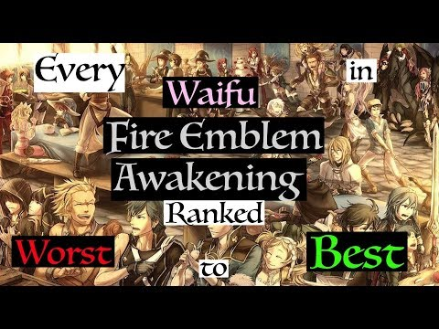 All Fire Emblem Awakening Waifus Ranked Worst to Best