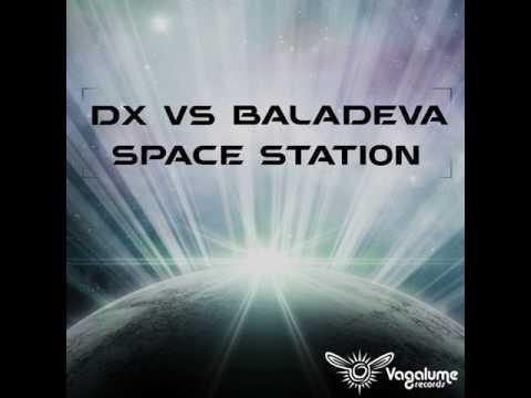 DX & Baladeva - Space Station