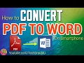 Convert PDF file to WORD Document on Your Smartphone! ✅
