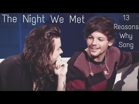 Larry Stylinson - The Night We Met (Lord Huron)