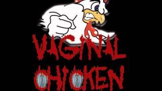 Vaginal Chicken-Pilon Dans Le Cul