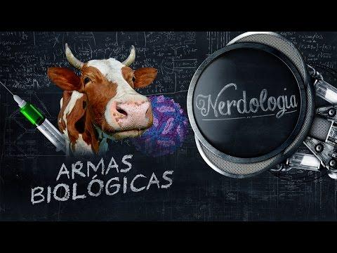 Armas biológicas | Nerdologia