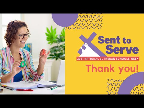 Thank You, Teachers! | Sent to Serve — National Lutheran Schools Week