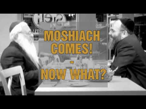 Moshiach Finally Comes! - Now What? (With Rabbi Manis Friedman)