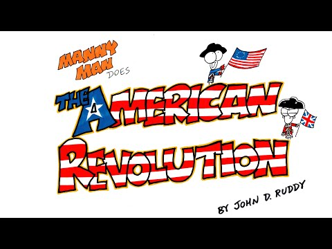American Revolution in 9 Minutes - Manny Man Does History