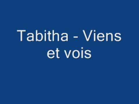 Tabitha - Viens et vois