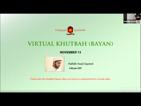 Furqaan Academy: Virtual Khutbah (Bayan)   November 13, 2020