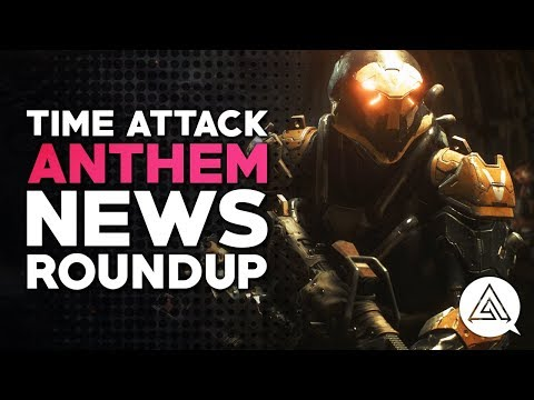 Time Attack | ANTHEM News Roundup