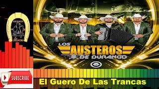 Los Austeros De Durango   El Guero De Las Trancas en vivo