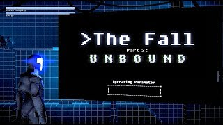 The Fall Part 2 Unbound FULL GAME WALKTHROUGH GAMEPLAY (No Commentary)