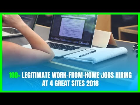 100+ Legitimate Work-From-Home Jobs Hiring at 4 Great Sites 2018