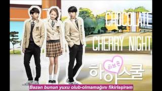 Video [High School-Love On OST Vol. 3] Mad Clown & Yozoh-Chocolate Cherry Night (Azerbaijan Sub) download MP3, 3GP, MP4, WEBM, AVI, FLV April 2018