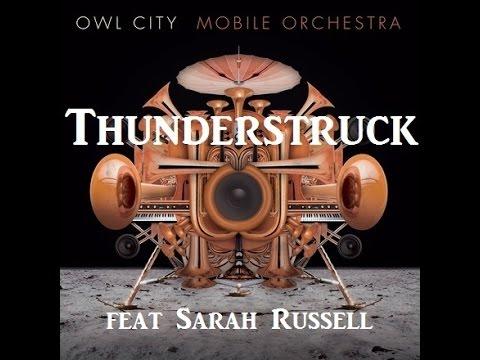 Owl City - Thunderstruck feat Sarah Russel W/Lyrics
