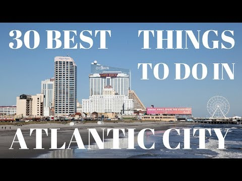 30 Best Things To Do In Atlantic City New Jersey Tour Guide Atlantic City Attractions Things to Do