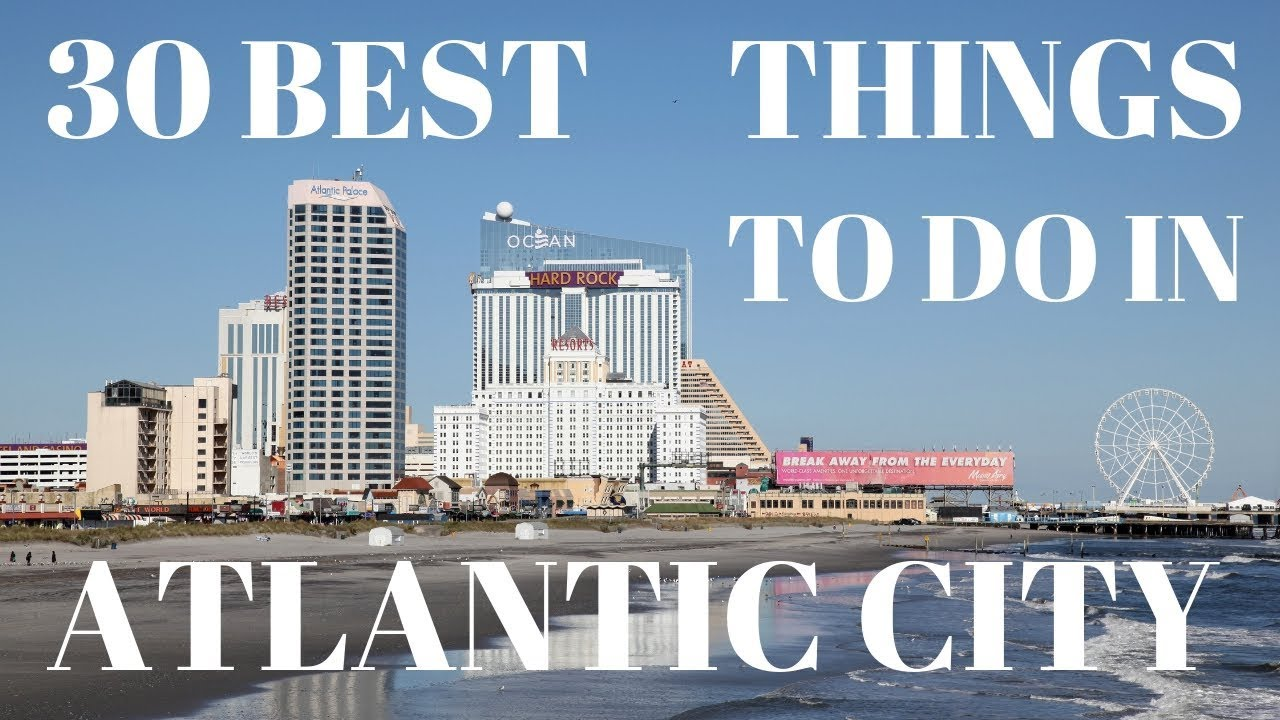 things to do in atlantic city