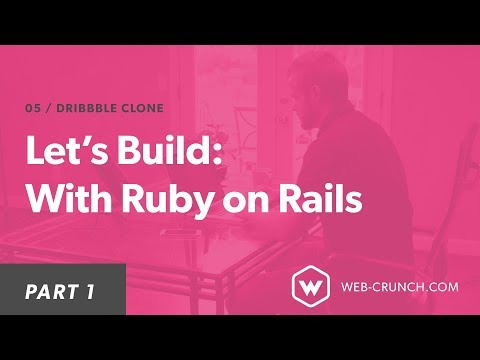 Let's Build A Dribbble Clone With Ruby on Rails – Web-Crunch