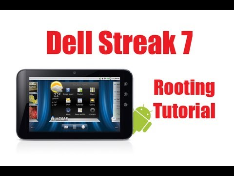 How to Root a Dell Streak 7 [Full Tutorial]