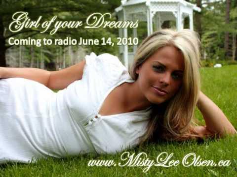 Misty Lee Olsen  Girl of your Dreams radio single