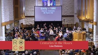 Lisa Bielawa: Centuries In the Hours, with mezzo-soprano Laurie Rubin (ROCO)