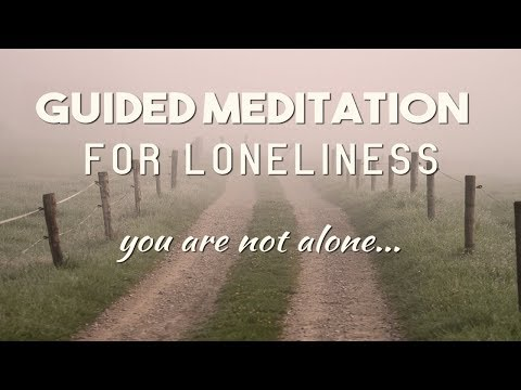 Guided Meditation for Sleep and Loneliness / Guided Visualization / You Are Not Alone