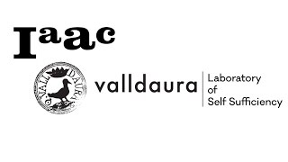 Valldaura - Campaign for the Self-Sufficiency