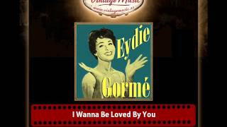 Eydie Gorme – I Wanna Be Loved By You