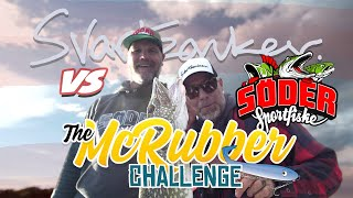 The McRubber Challenge EP6 - (Feat. Söder sportfiske) [ENG subs]