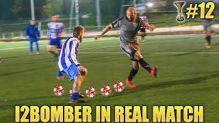 I2BOMBER IN REAL MATCH - Vittoria contro la PRIMA in CLASSIFICA #12