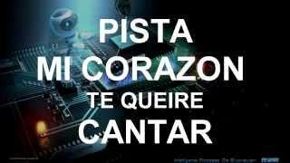 Mi Corazon Te Quiere Expresar/Pista, Letras- Julio Elias.