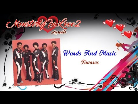 Tavares - Words And Music (1983)