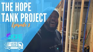 The Hope Tank Project / Episode 3