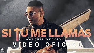 Indiomar - Si Tu Me Llamas (Worship Version) 2019