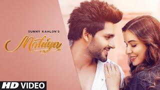 Mahiya Sunny Kahlon Free MP3 Song Download 320 Kbps