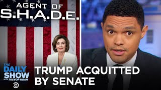trump-acquitted-in-impeachment-trial-sotu-fallout-the-daily-show