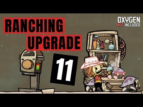 Ranching Preview #11 Neuer Patch 260344  - Oxygen Not Included Deutsch