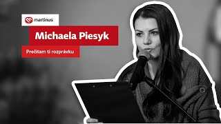 Michaela Piesyk: Prečítam ti rozprávku
