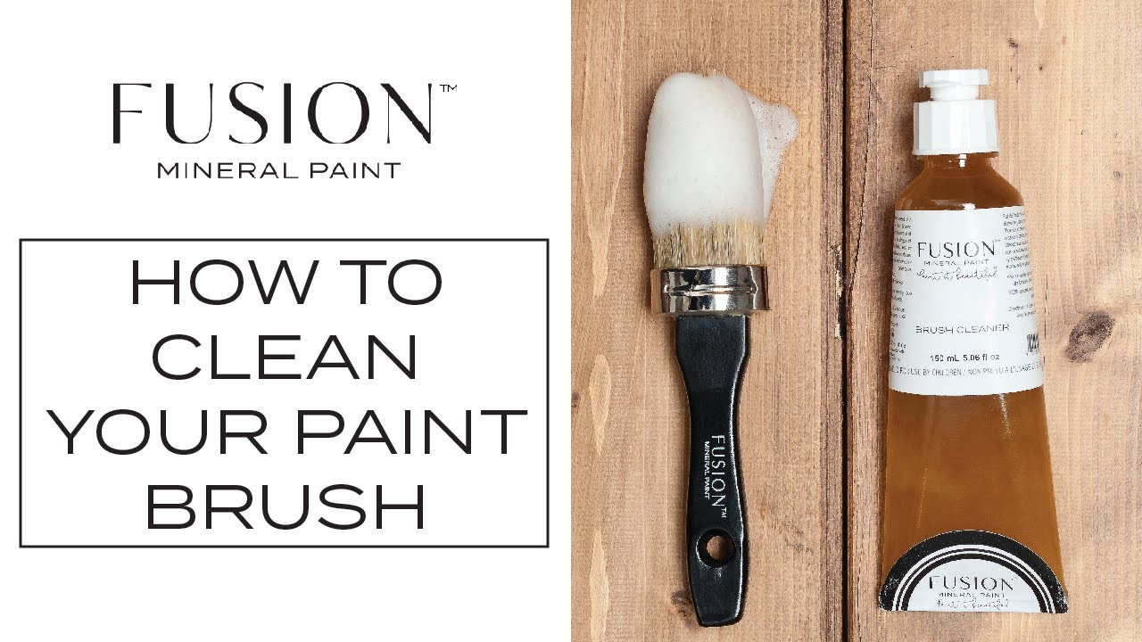 How To Clean Your Paint Brushes Fusion Mineral
