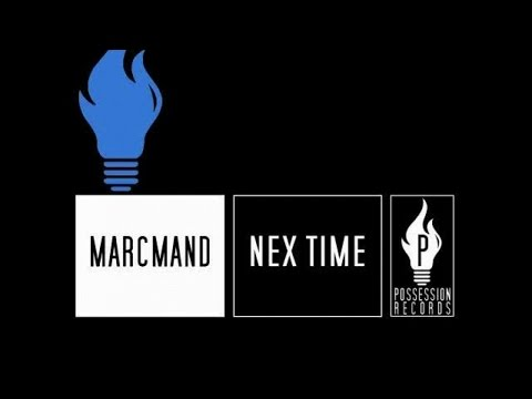 Marcmand - Next Time