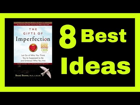 the-gifts-of-imperfection-book-summary---8-best-ideas-from-brene-brown