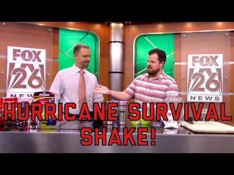 HURRICANE SURVIVAL SHAKE!