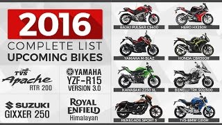 Complete List of Upcoming Bikes in India in 2016 - 17