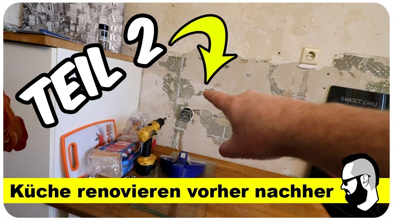 Küche renovieren vorher nachher Teil 2 (Roomtour) - YouTube