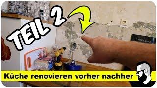 Küche renovieren vorher nachher Teil 2 (Roomtour)