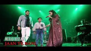 JAAN TE BANI NASEEBO LAL Son singing MURAD HUSSAIN