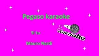 karaoke Si tu Mauro Nardi