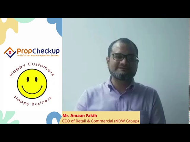 Home Inspection Testimonial / Review by Mr. Amaan Fakih (CEO NDW Group)