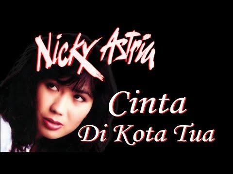 Nicky Astria - Cinta Di Kota Tua (Clear Audio)