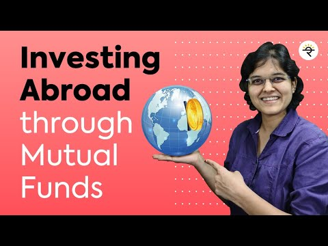 Investing Abroad through Mutual Funds by CA Rachana Ranade