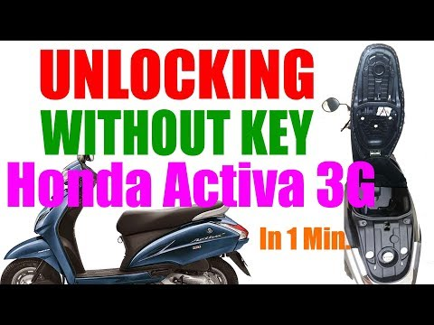How to unlock Honda Activa 3G seat without key Fully