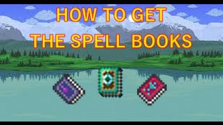 Terraria HOW TO GET ALL THE SPELL BOOKS! (fixed)